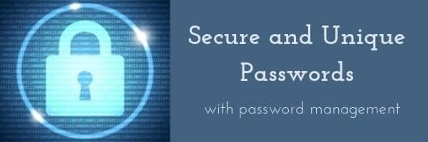 Secure and Unique Passwords
