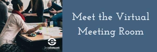 Meet the virtual meeting room